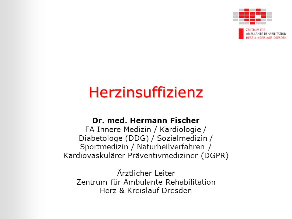 Herzinsuffizienz Dr. med. Hermann Fischer