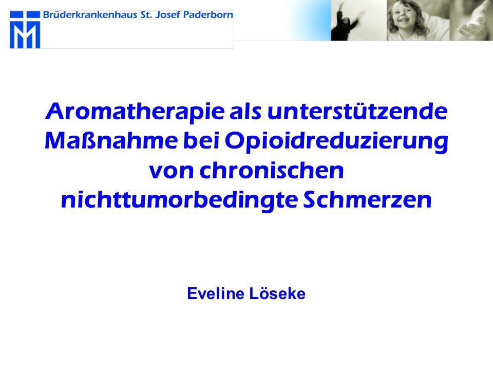 Aromatherapie als unterstützende Maßnahme bei Opioidreduzierung von chronischen nichttumorbedingte Schmerzen