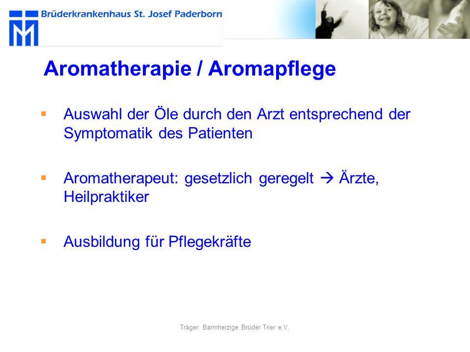 Aromatherapie / Aromapflege