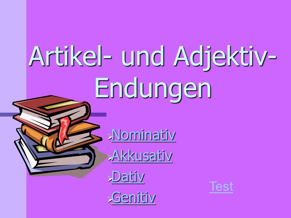 Artikel und adjektiv endungen ppt herunterladen for Nominativ genitiv dativ akkusativ