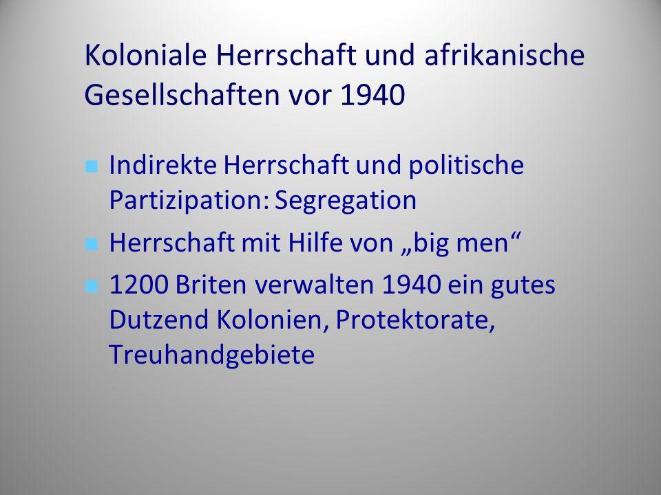 Koloniale Herrschaft und afrikanische Gesellschaften vor 1940