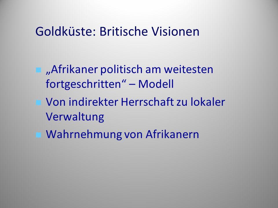 Goldküste: Britische Visionen