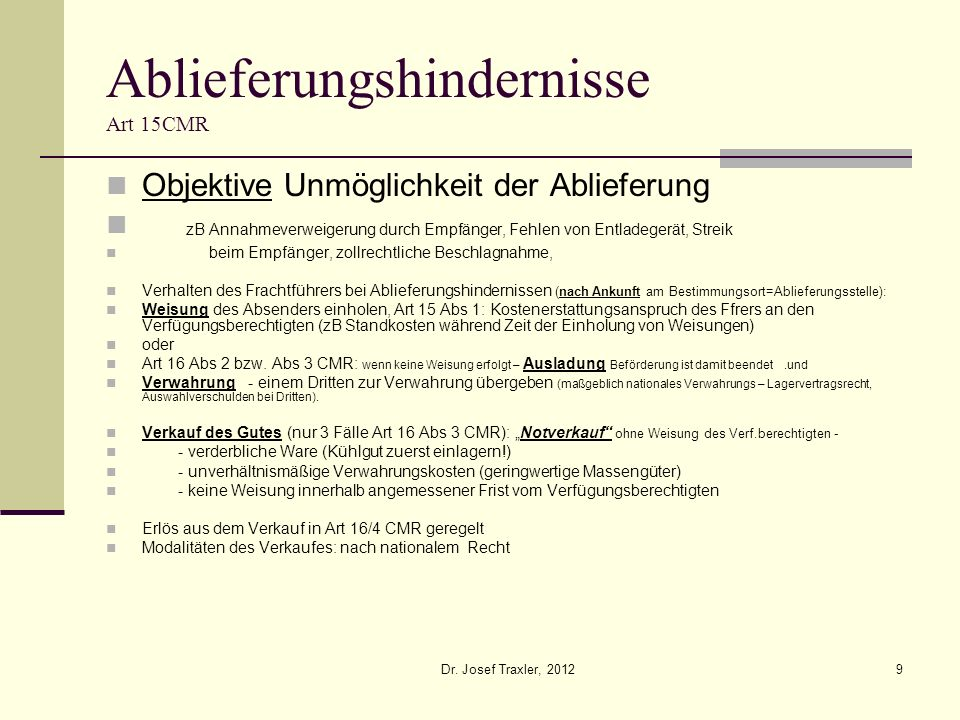 Ablieferungshindernisse Art 15CMR