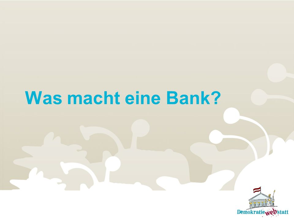 Was macht eine Bank