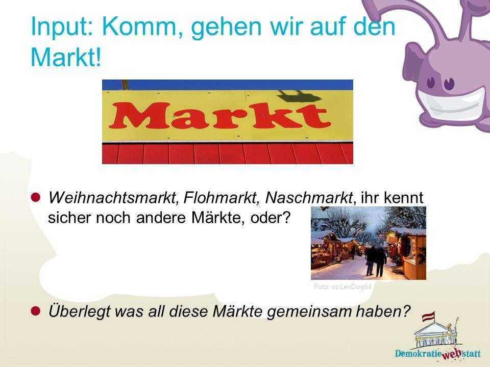 Input: Komm, gehen wir auf den Markt!