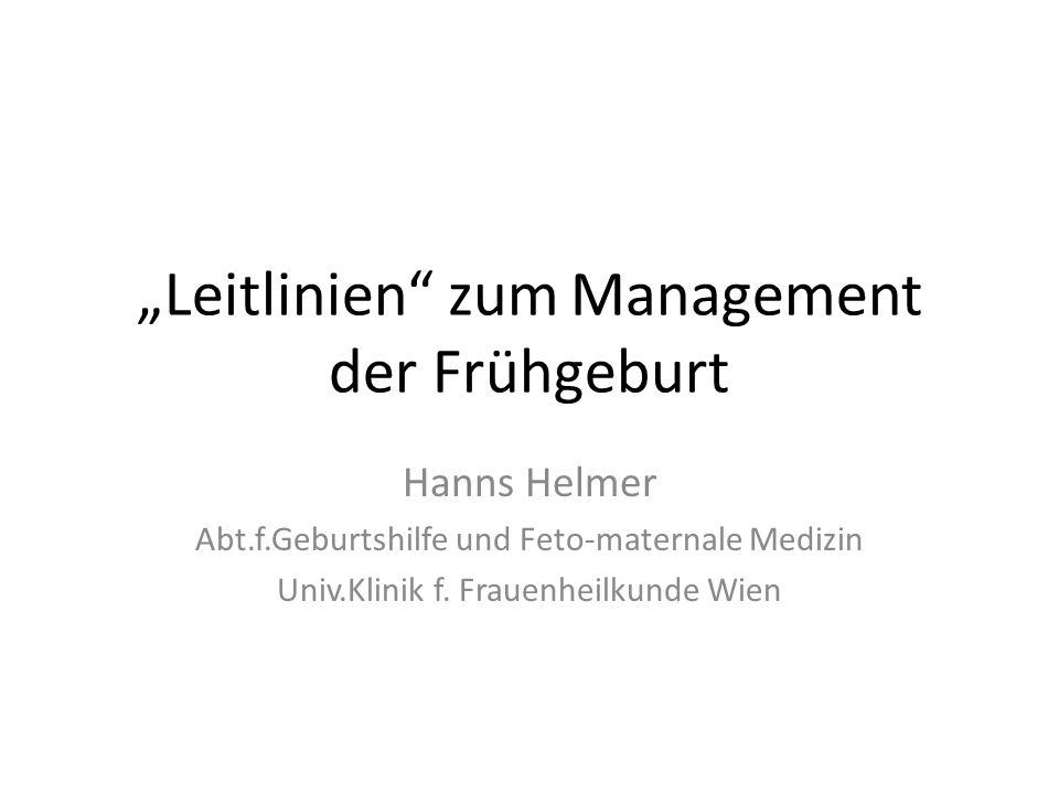 """""""Leitlinien zum Management der Frühgeburt"""