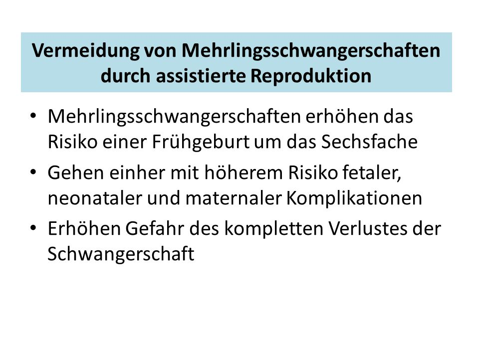 Vermeidung von Mehrlingsschwangerschaften durch assistierte Reproduktion