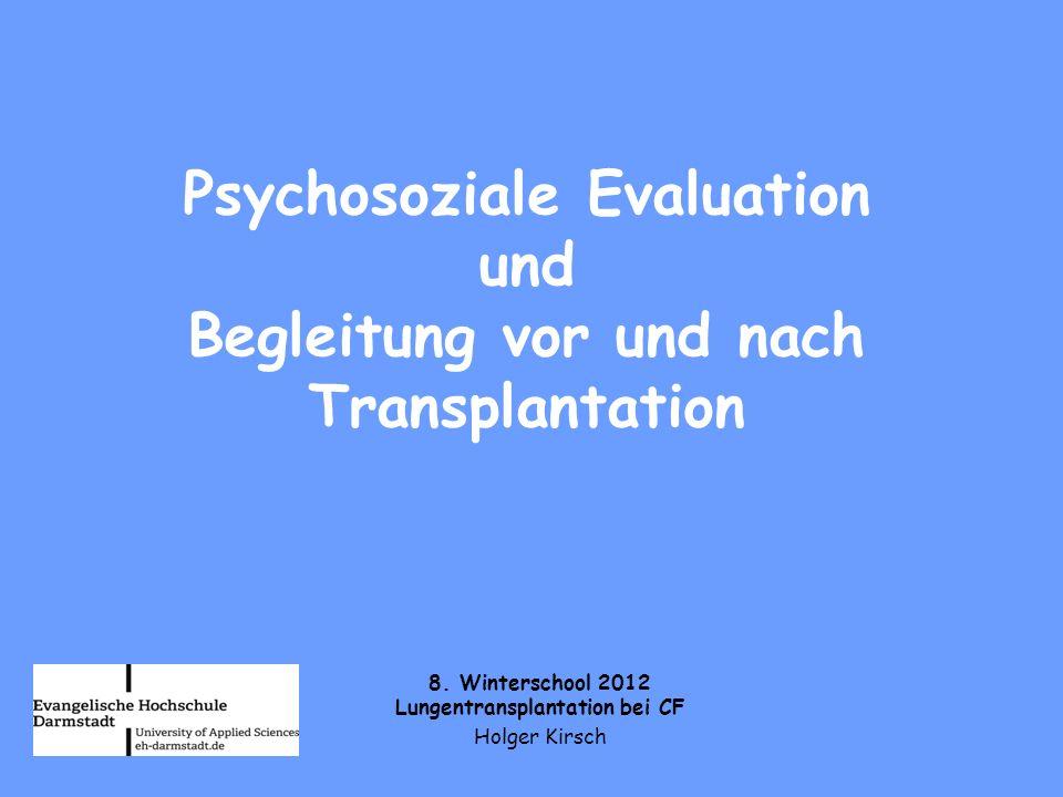 Psychosoziale Evaluation und Begleitung vor und nach Transplantation