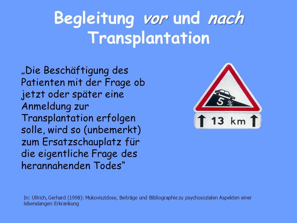 Begleitung vor und nach Transplantation