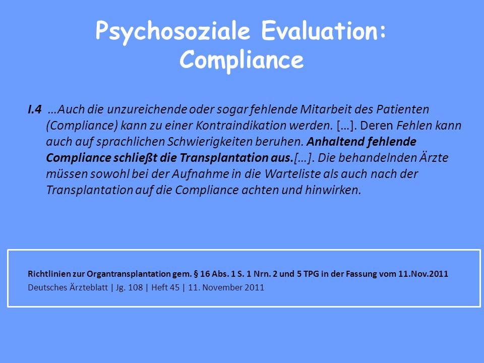 Psychosoziale Evaluation: Compliance