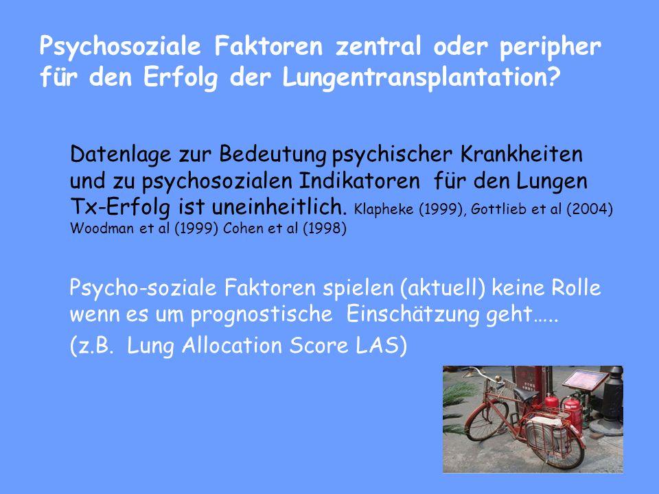 Psychosoziale Faktoren zentral oder peripher für den Erfolg der Lungentransplantation