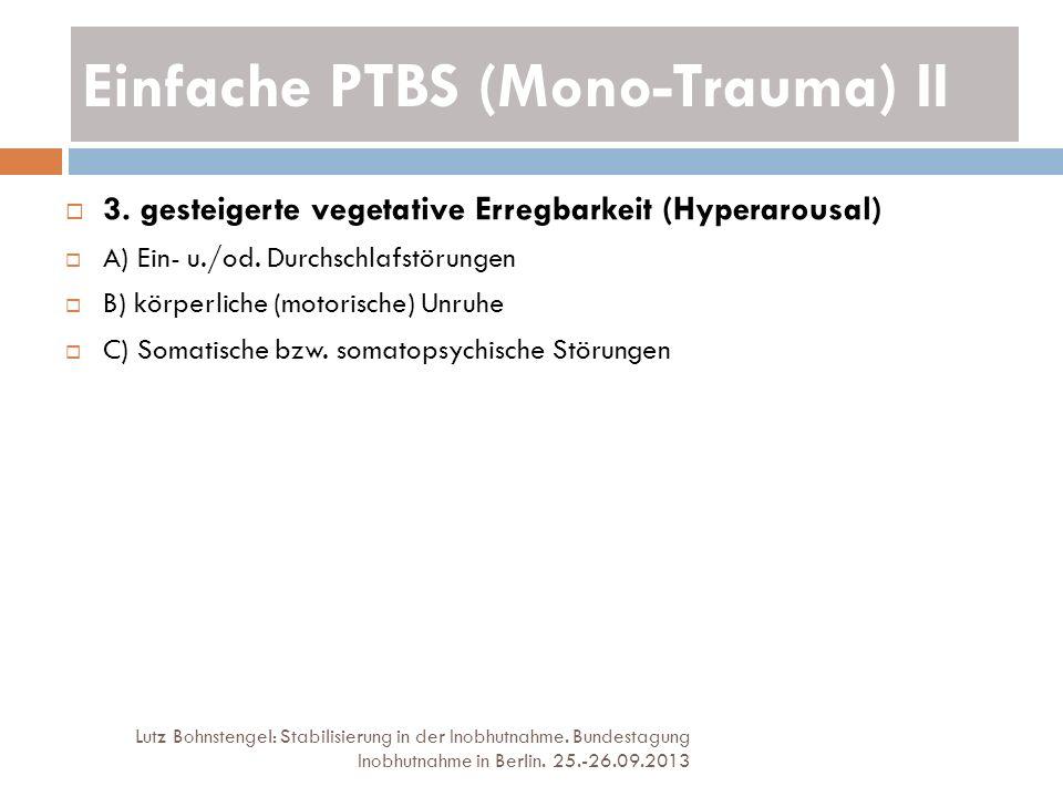 Einfache PTBS (Mono-Trauma) II