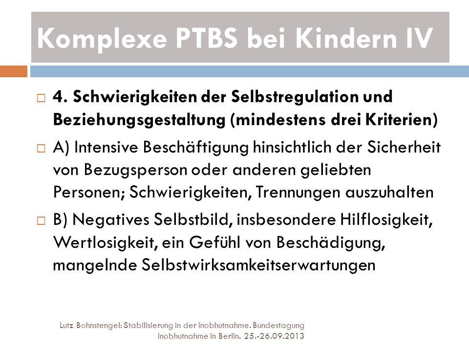 Komplexe PTBS bei Kindern IV