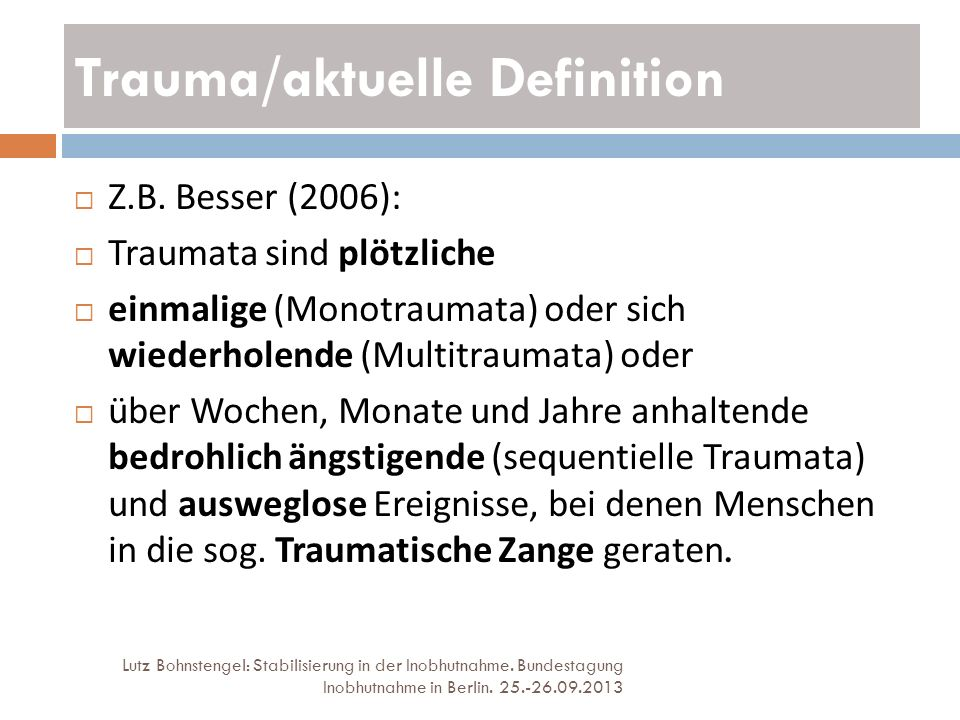 Trauma/aktuelle Definition