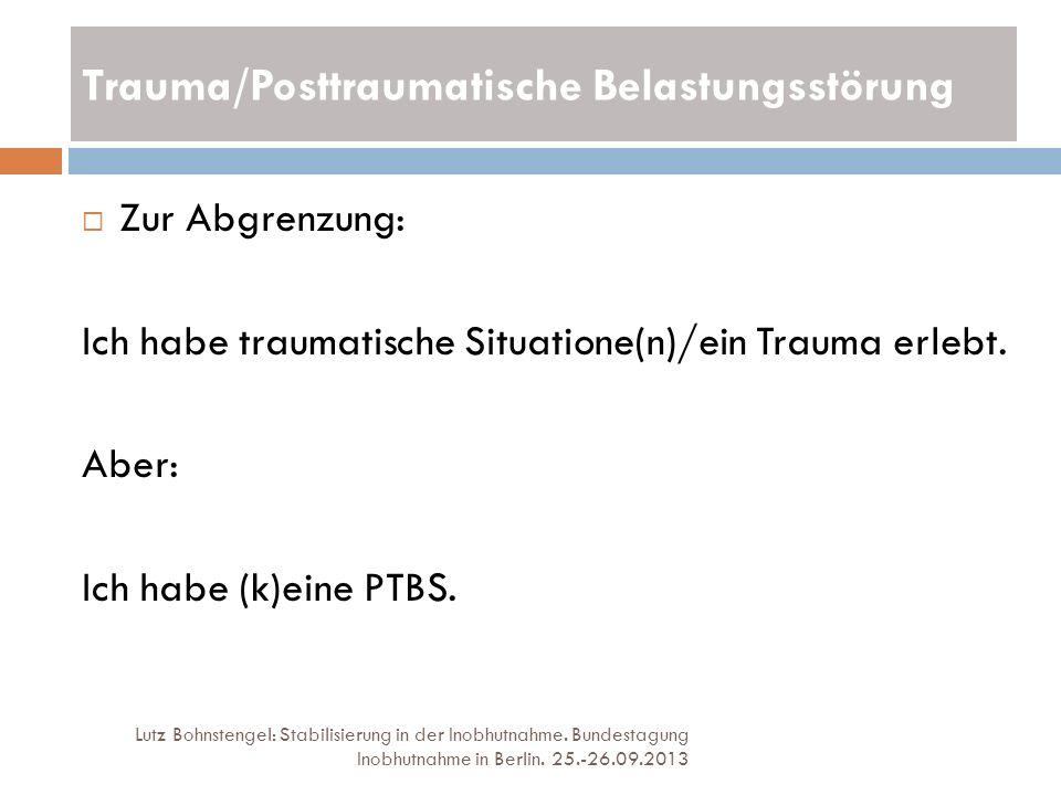 Trauma/Posttraumatische Belastungsstörung