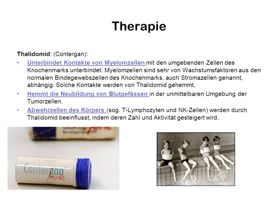 Therapie Thalidomid: (Contergan):