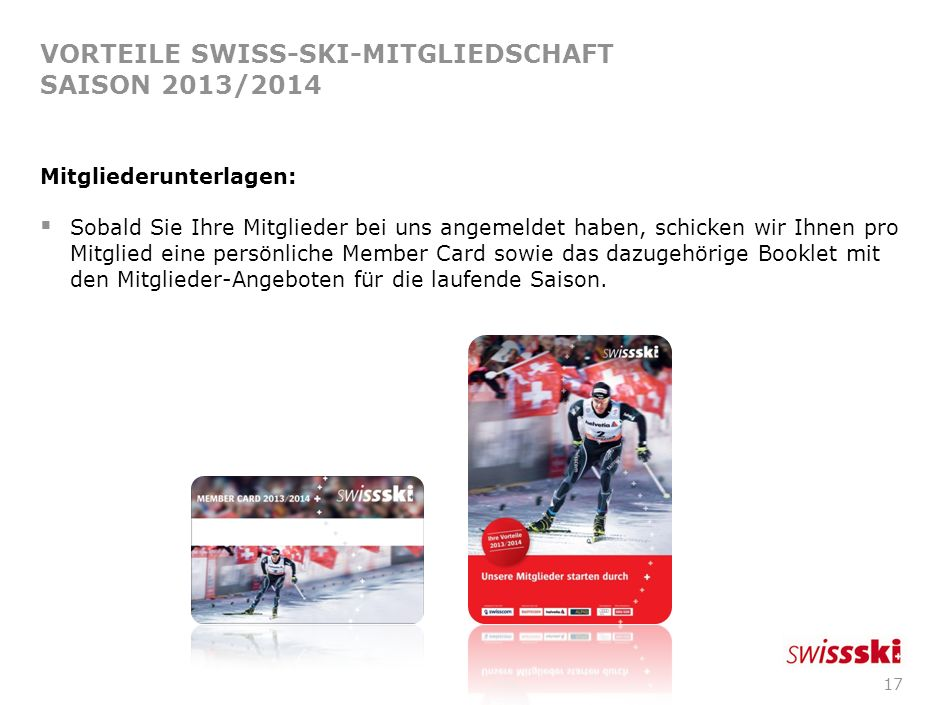 VORTEILE SWISS-SKI-MITGLIEDSCHAFT SAISON 2013/2014