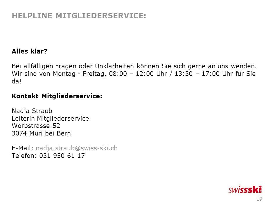 HELPLINE MITGLIEDERSERVICE: