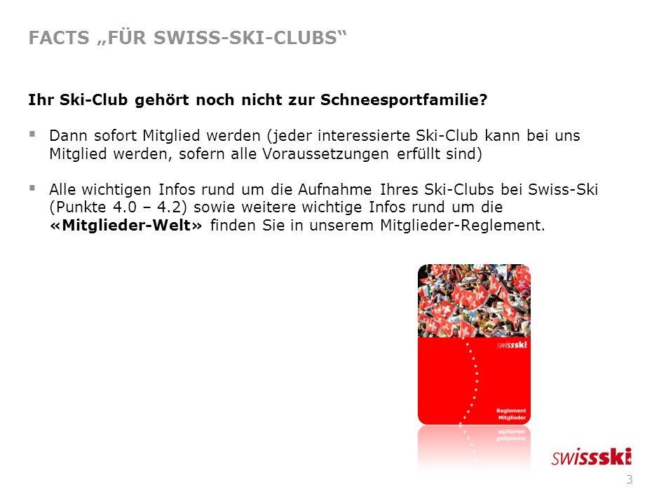 "FACTS ""FÜR SWISS-SKI-CLUBS"