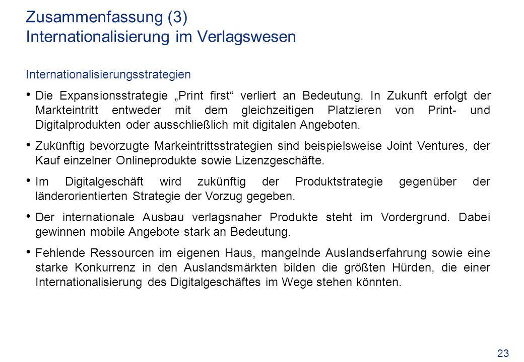 Zusammenfassung (3) Internationalisierung im Verlagswesen