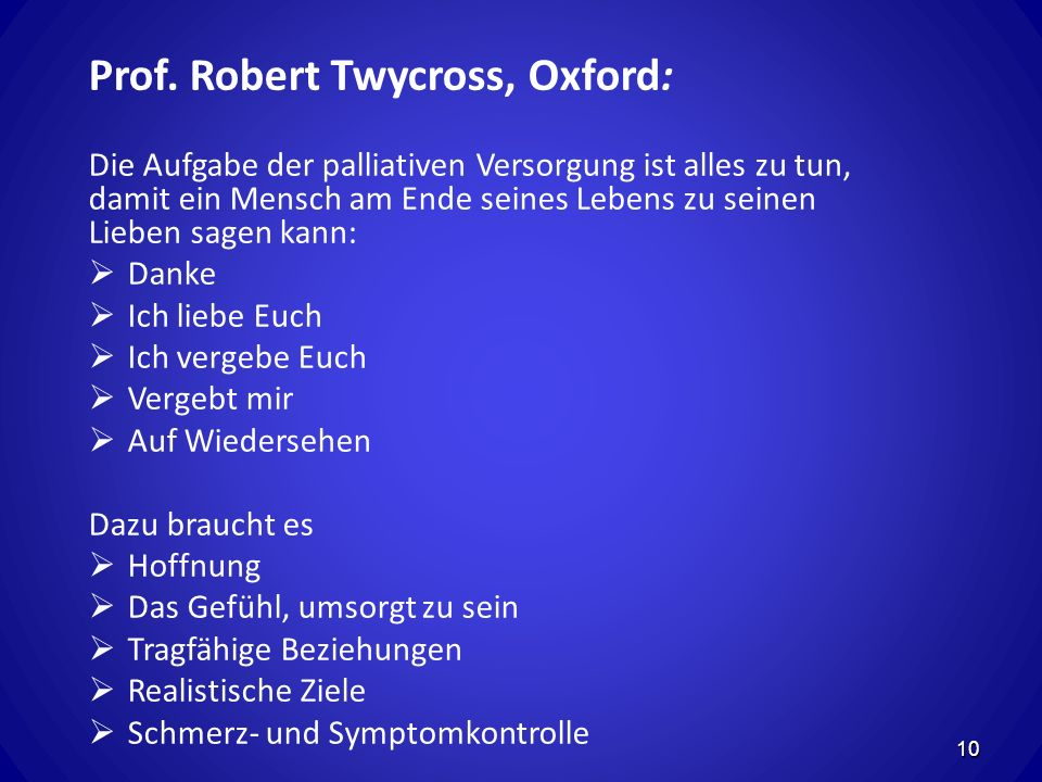 Prof. Robert Twycross, Oxford: