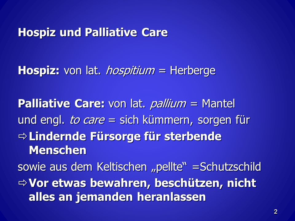 Hospiz und Palliative Care