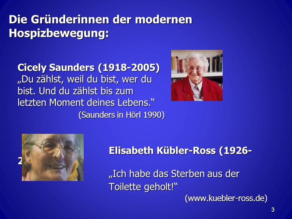 Die Gründerinnen der modernen Hospizbewegung: