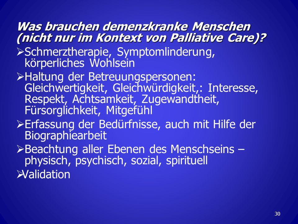 Schmerztherapie, Symptomlinderung, körperliches Wohlsein