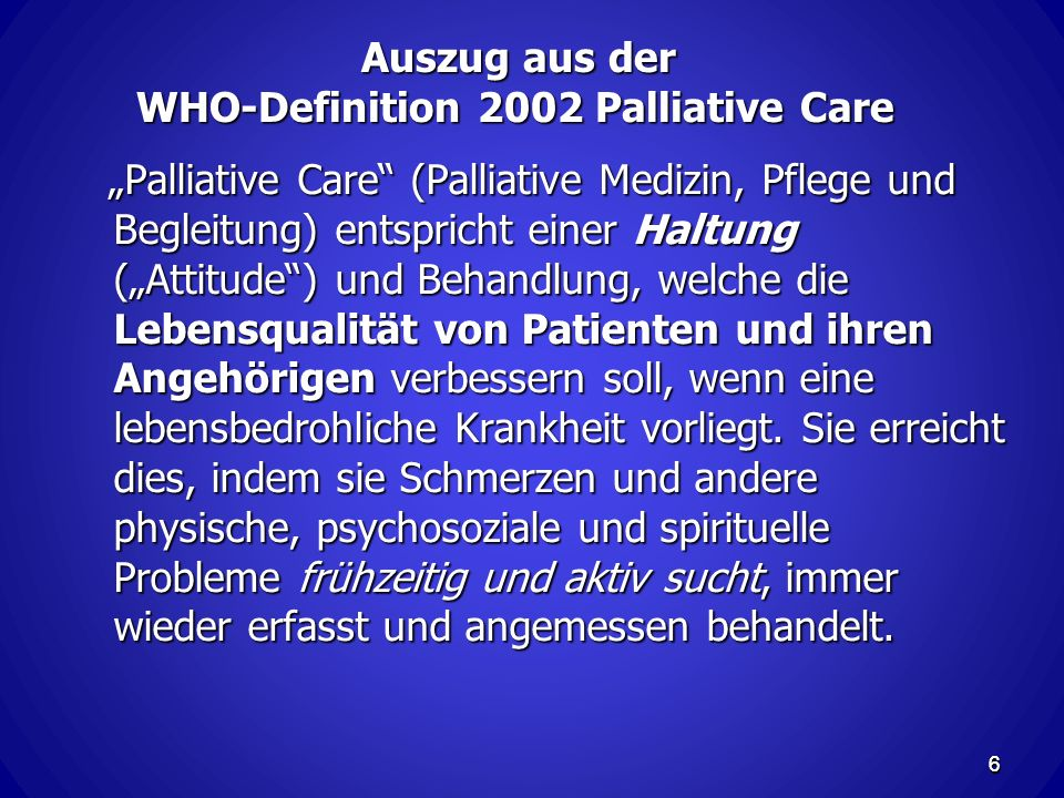 Auszug aus der WHO-Definition 2002 Palliative Care