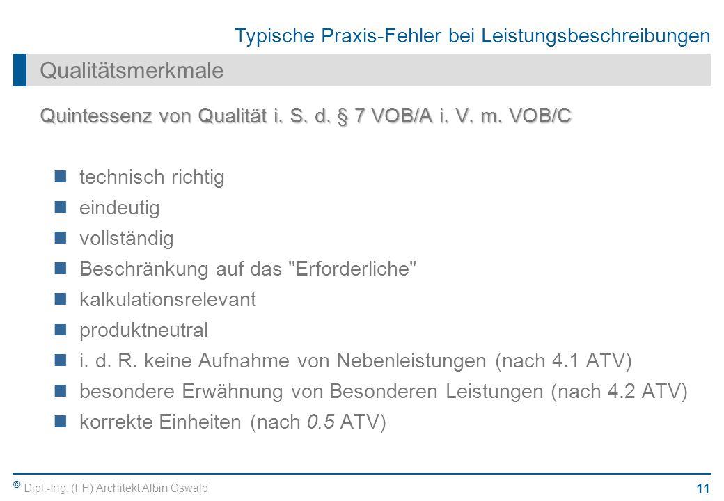Qualitätsmerkmale Quintessenz von Qualität i. S. d. § 7 VOB/A i. V. m. VOB/C. technisch richtig. eindeutig.