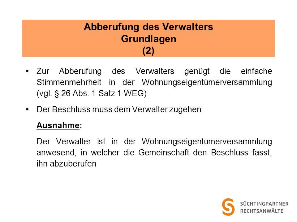 Abberufung des Verwalters Grundlagen (2)