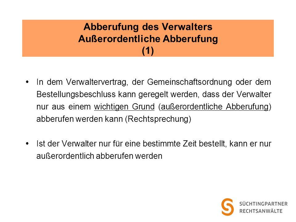 Abberufung des Verwalters Außerordentliche Abberufung (1)