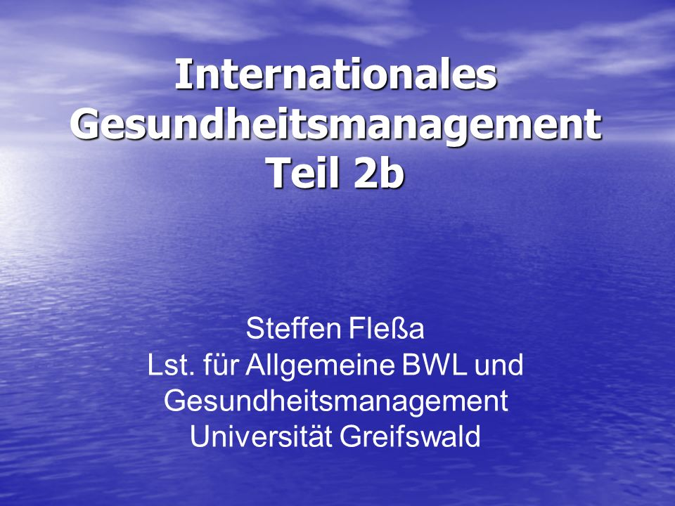 Internationales Gesundheitsmanagement Teil 2b