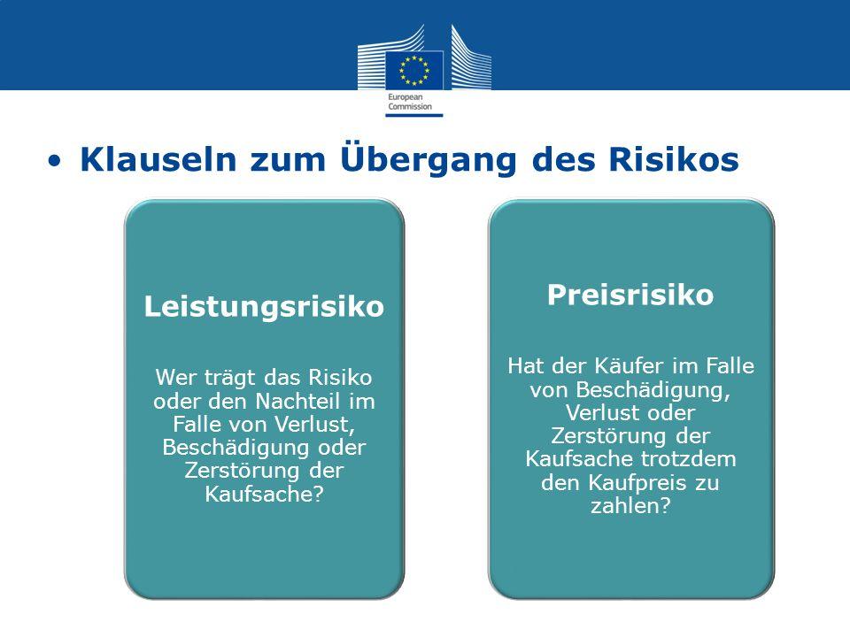 Klauseln zum Übergang des Risikos