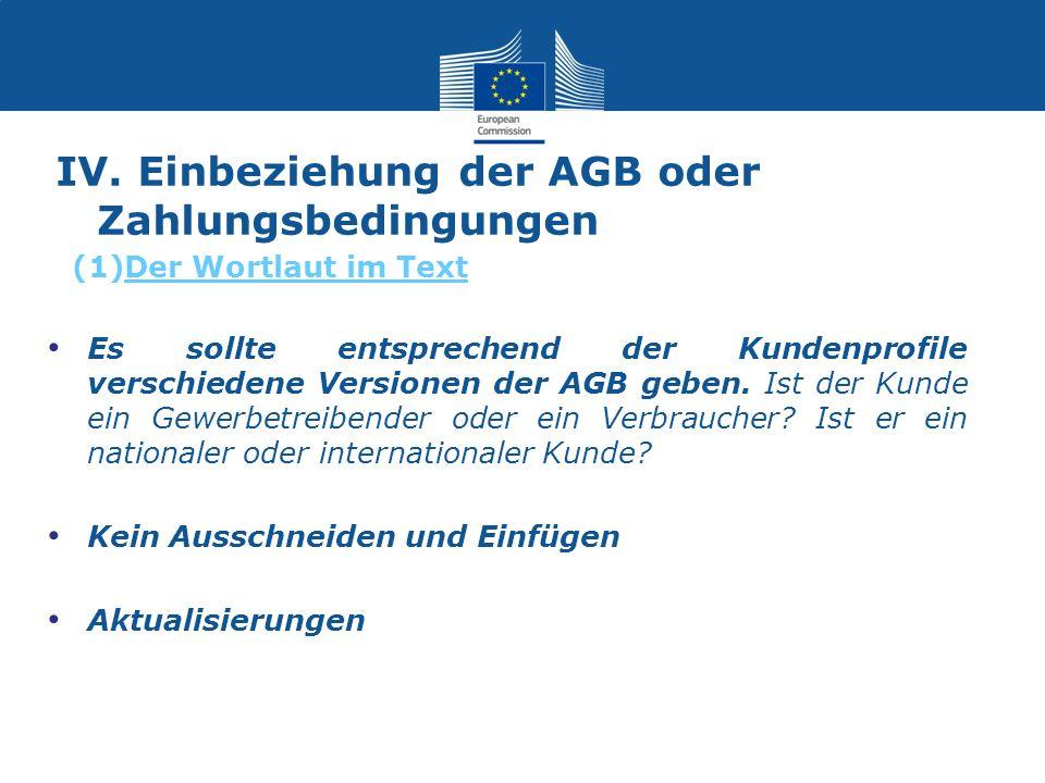 IV. Einbeziehung der AGB oder Zahlungsbedingungen