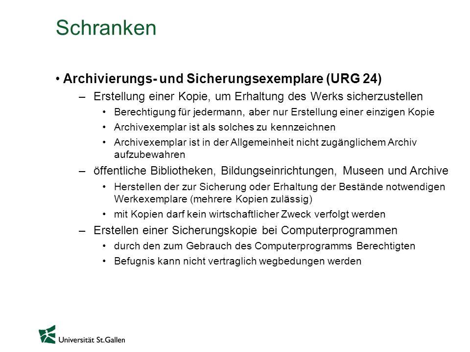 Schranken Archivierungs- und Sicherungsexemplare (URG 24)