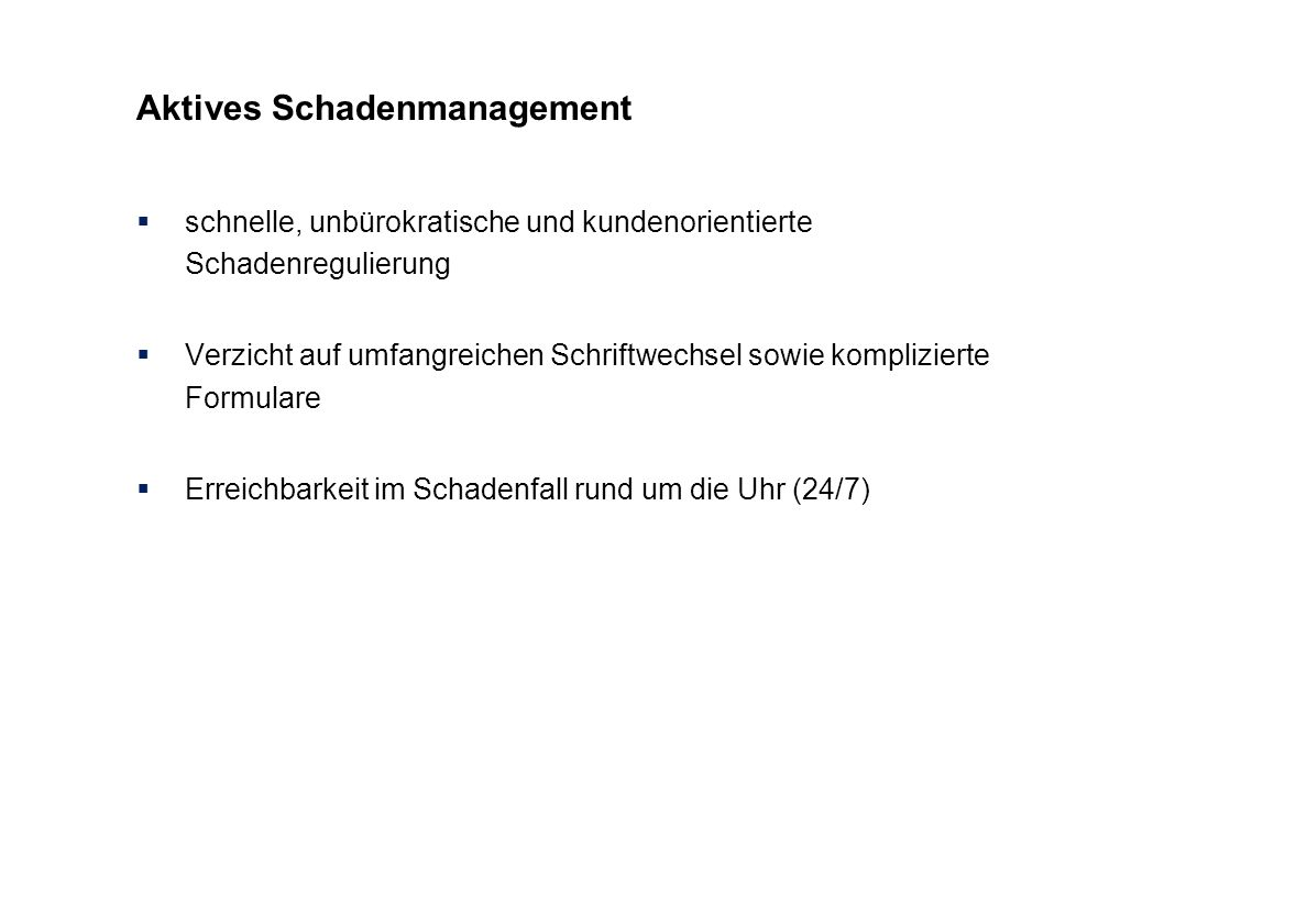 Aktives Schadenmanagement