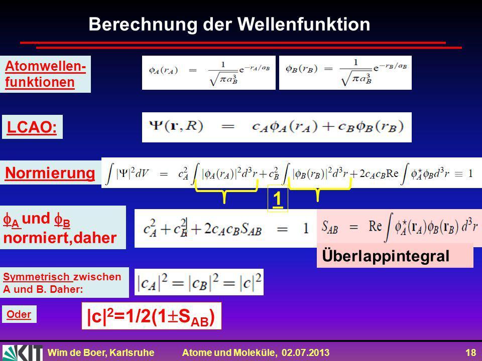 Berechnung der Wellenfunktion