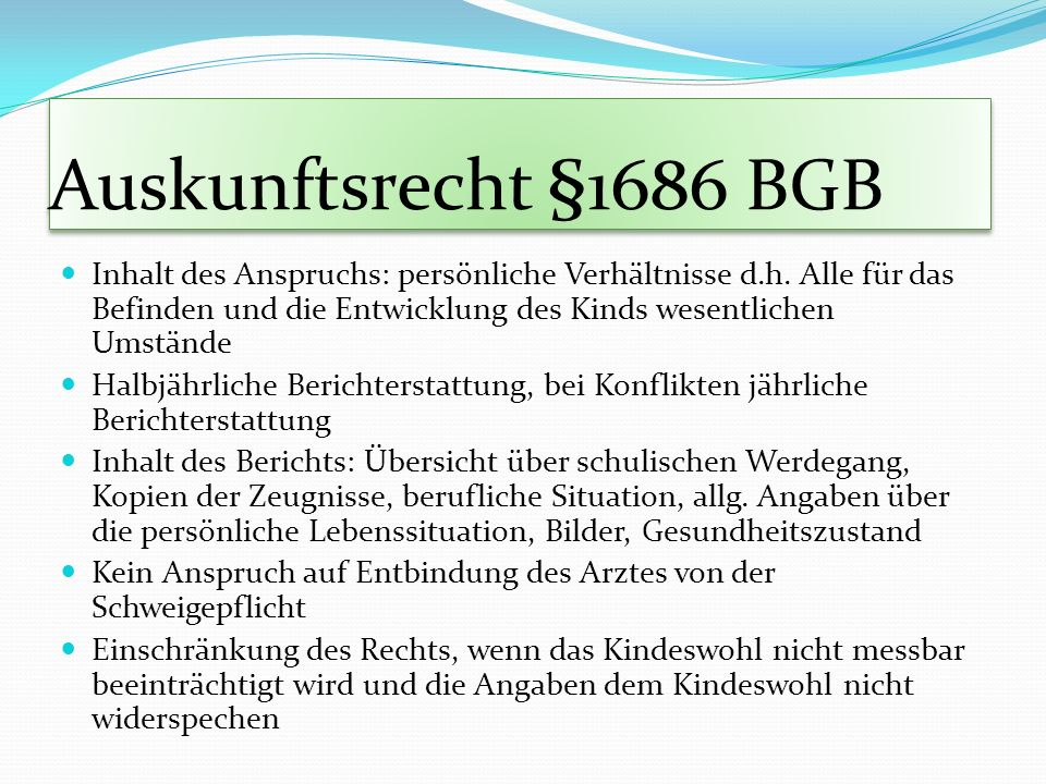 Auskunftsrecht §1686 BGB