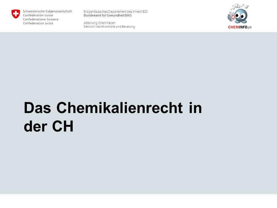 Das Chemikalienrecht in der CH