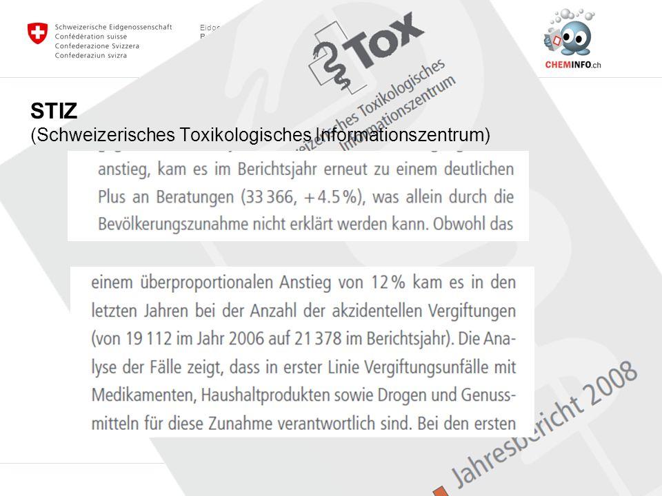 STIZ (Schweizerisches Toxikologisches Informationszentrum)