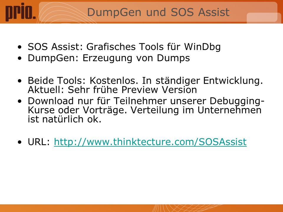 DumpGen und SOS Assist SOS Assist: Grafisches Tools für WinDbg