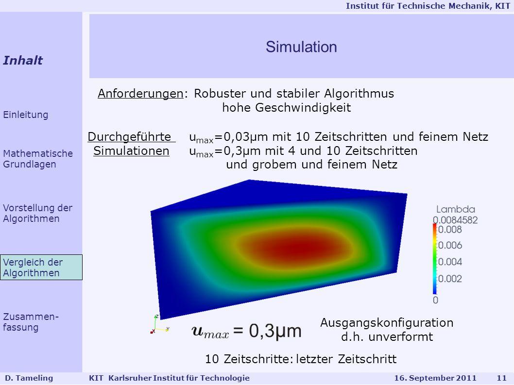 Simulation Inhalt Anforderungen: Robuster und stabiler Algorithmus
