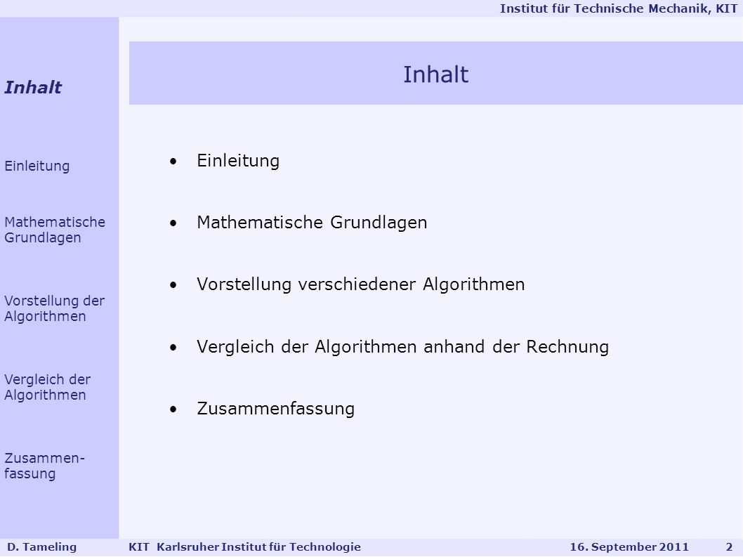 Inhalt Inhalt Einleitung Mathematische Grundlagen