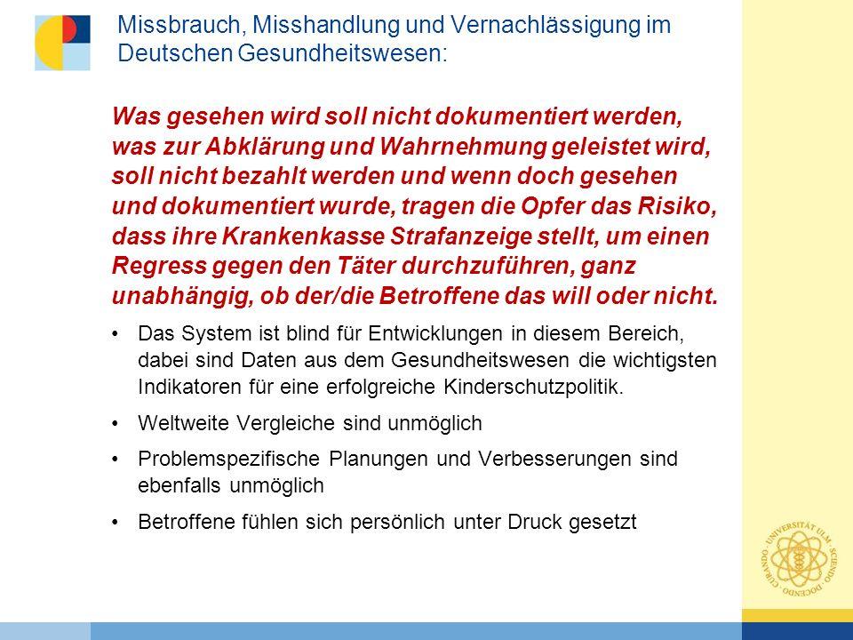 Missbrauch, Misshandlung und Vernachlässigung im Deutschen Gesundheitswesen: