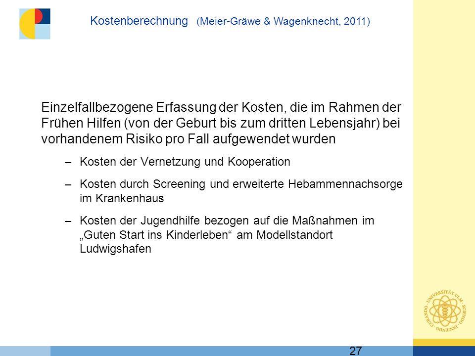 Kostenberechnung (Meier-Gräwe & Wagenknecht, 2011)