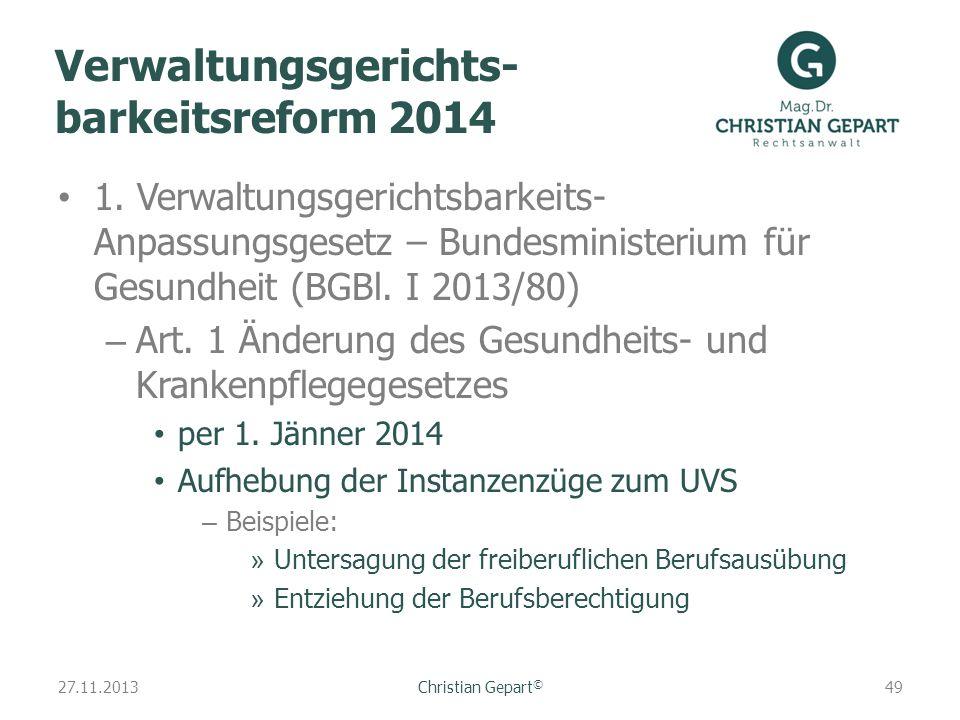 Verwaltungsgerichts- barkeitsreform 2014