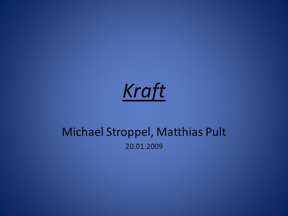 Michael Stroppel, Matthias Pult 20.01.2009
