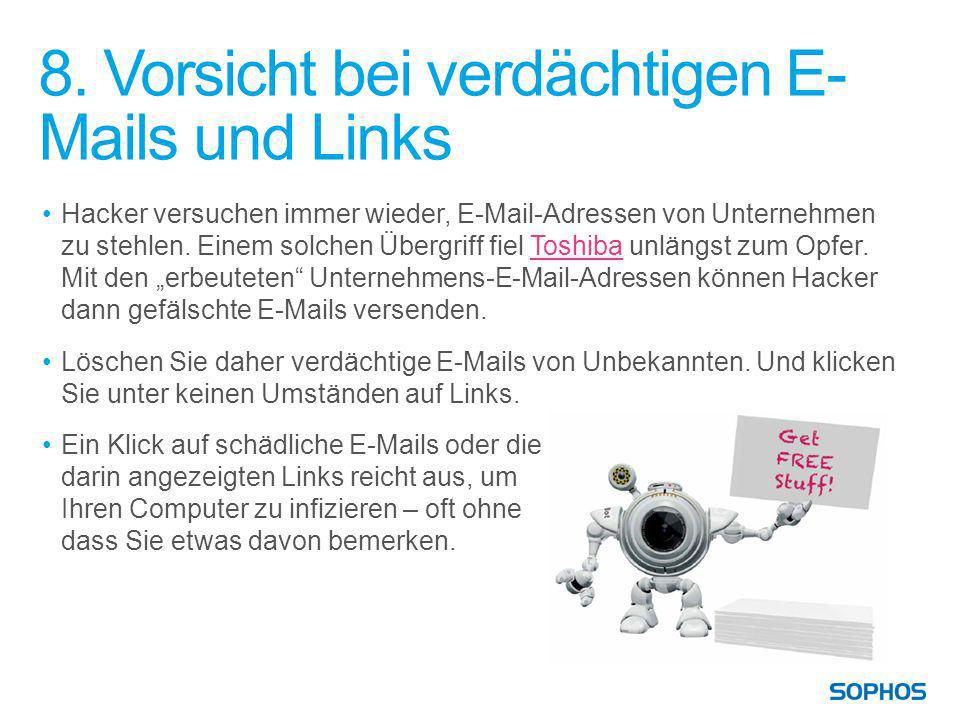 8. Vorsicht bei verdächtigen E-Mails und Links