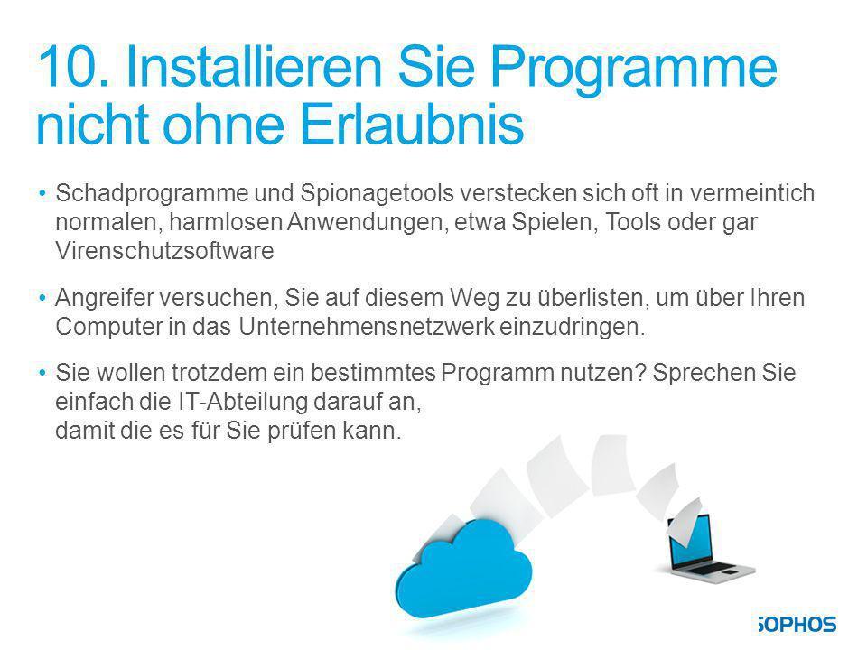 10. Installieren Sie Programme nicht ohne Erlaubnis